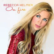 Hear On Fire by Rebecca Helmer